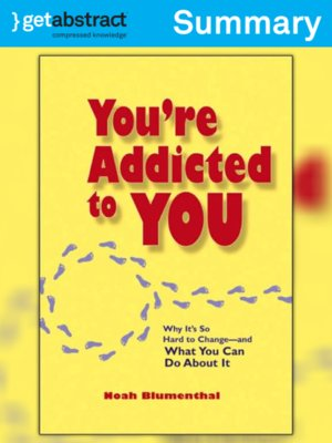 cover image of You're Addicted to You (Summary)
