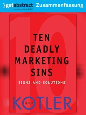 cover image of Die 10 Todsünden im Marketing (Zusammenfassung)