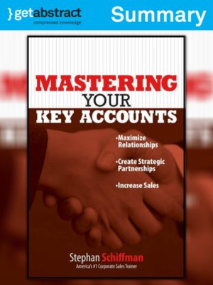 cover image of Mastering Your Key Accounts (Summary)
