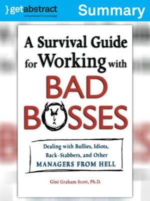 cover image of A Survival Guide for Working With Bad Bosses (Summary)