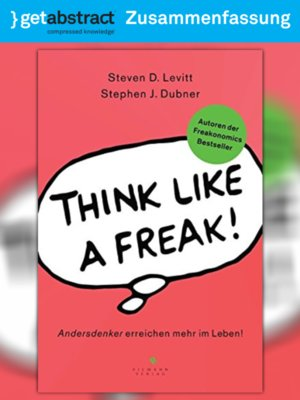 cover image of Think like a Freak! (Zusammenfassung)