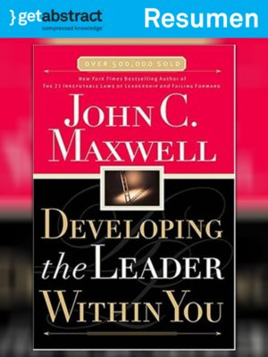 cover image of Cómo desarrollar al líder que tenemos dentro (resumen)