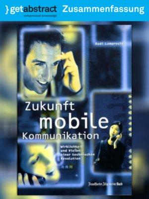 cover image of Zukunft mobile Kommunikation (Zusammenfassung)