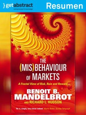 cover image of El [mal] comportamiento de los mercados (resumen)