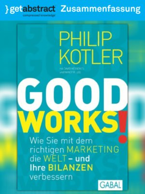 cover image of Good Works! (Zusammenfassung)