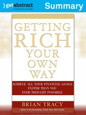 cover image of Getting Rich Your Own Way (Summary)