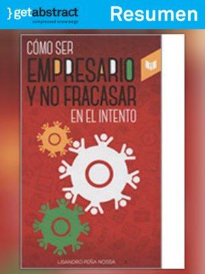 cover image of Cómo ser empresario y no fracasar en el intento (resumen)