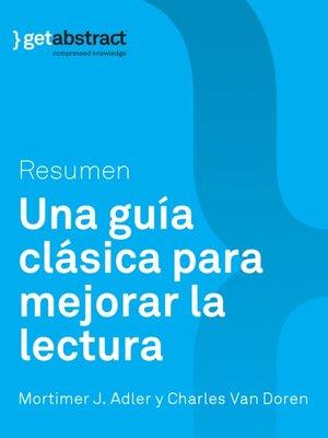 cover image of Una guía clásica para mejorar la lectura (resumen)