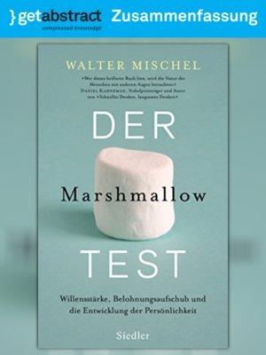 cover image of Der Marshmallow-Test (Zusammenfassung)