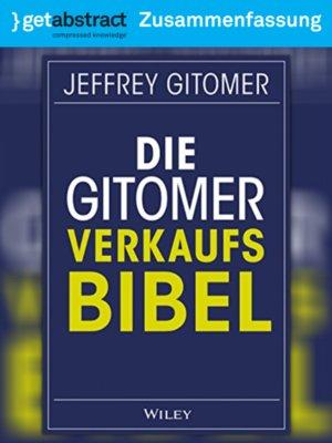 cover image of Die Gitomer Verkaufsbibel (Zusammenfassung)