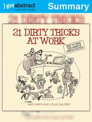 cover image of 21 Dirty Tricks at Work (Summary)