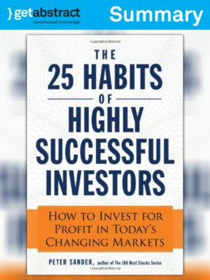 cover image of The 25 Habits of Highly Successful Investors (Summary)
