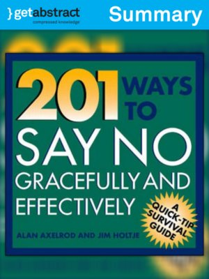 cover image of 201 Ways to Say No Gracefully and Effectively (Summary)