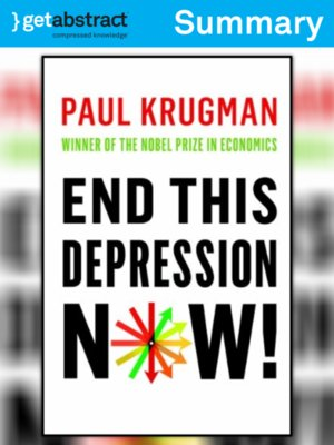 cover image of End This Depression Now! (Summary)