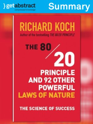 cover image of The 80/20 Principle and 92 Other Powerful Laws of Nature (Summary)