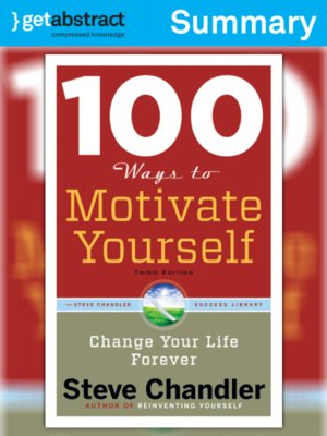 cover image of 100 Ways to Motivate Yourself (Summary)