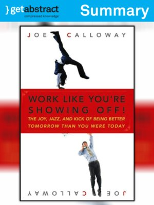 cover image of Work Like You're Showing Off (Summary)