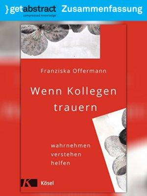 cover image of Wenn Kollegen trauern (Zusammenfassung)