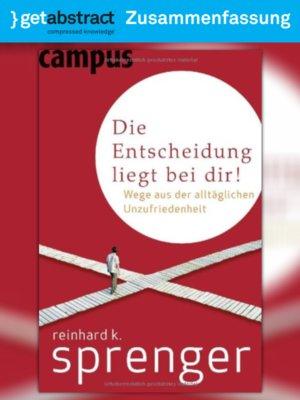 cover image of Die Entscheidung liegt bei dir! (Zusammenfassung)