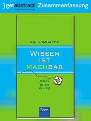 cover image of Wissen ist machbar (Zusammenfassung)