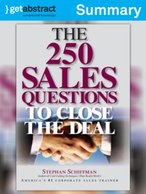 cover image of 250 Sales Questions To Close The Deal (Summary)