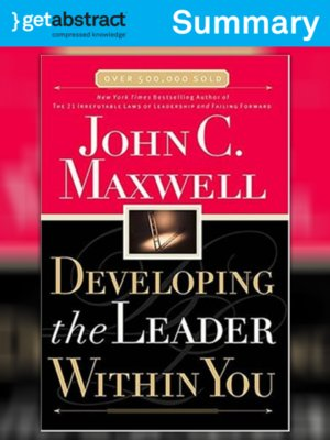 cover image of Developing the Leader Within You (Summary)