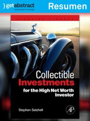 cover image of Inversiones en objetos coleccionables para inversionistas con un alto valor neto (resumen)