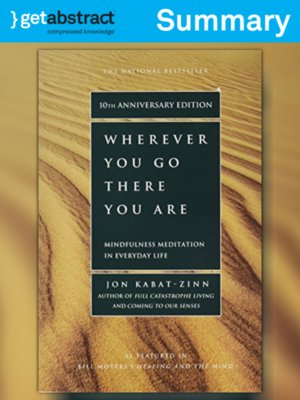 cover image of Wherever You Go, There You Are (Summary)