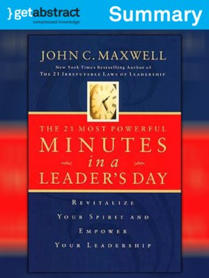 cover image of The 21 Most Powerful Minutes in a Leader's Day (Summary)