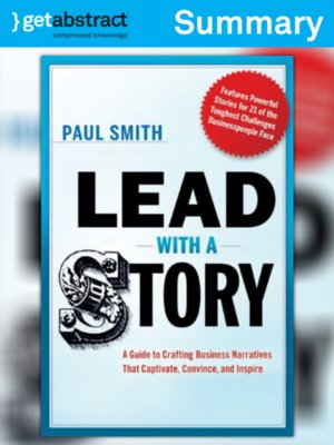 cover image of Lead with a Story (Summary)