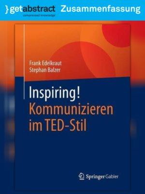 cover image of Inspiring! Kommunizieren im TED-Stil (Zusammenfassung)