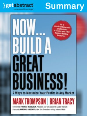 cover image of Now...Build a Great Business! (Summary)