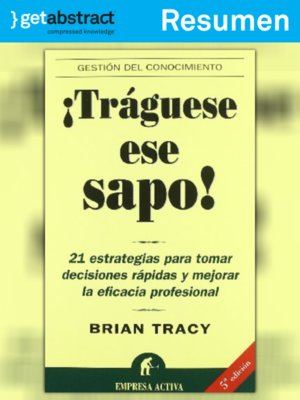 cover image of ¡Tráguese ese sapo! (resumen)