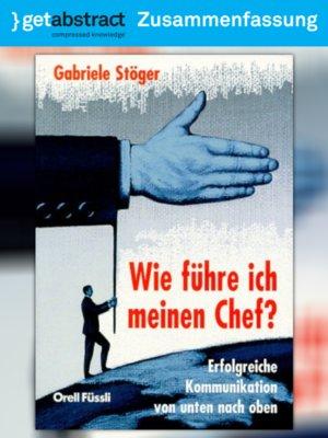 cover image of Wie führe ich meinen Chef? (Zusammenfassung)