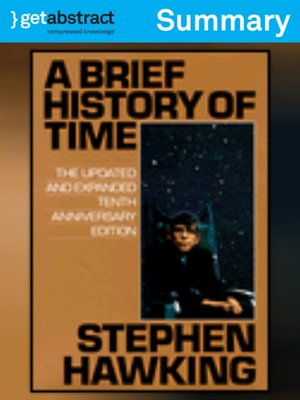 A Brief History Of Time Summary By Stephen Hawking