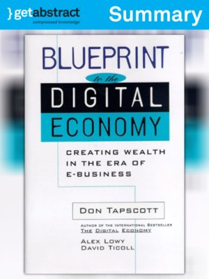 Blueprint to the digital economy summary by don tapscott blueprint to the digital economy summary malvernweather Image collections