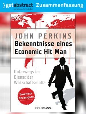 cover image of Bekenntnisse eines Economic Hit Man (Zusammenfassung)