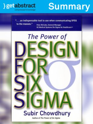 The Power Of Design For Six Sigma Summary By Subir Chowdhury Overdrive Ebooks Audiobooks And Videos For Libraries