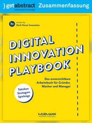 cover image of Digital Innovation Playbook (Zusammenfassung)
