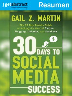 cover image of 30 días para el éxito en medios de comunicación social (resumen)