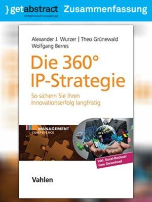 cover image of Die 360°-IP-Strategie (Zusammenfassung)