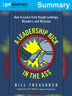 cover image of A Leadership Kick in the Ass (Summary)