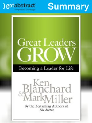 cover image of Great Leaders Grow (Summary)