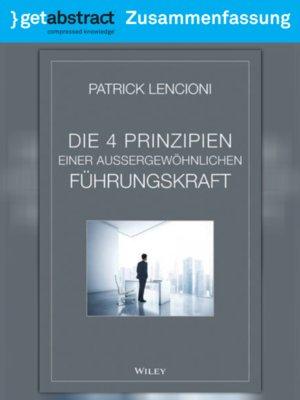cover image of Die 4 Prinzipien einer außergewöhnlichen Führungskraft (Zusammenfassung)