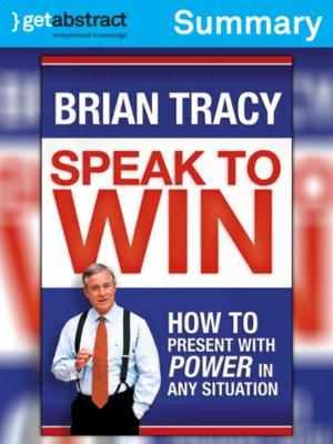 cover image of Speak to Win (Summary)