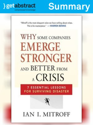 cover image of Why Some Companies Emerge Stronger and Better from a Crisis (Summary)