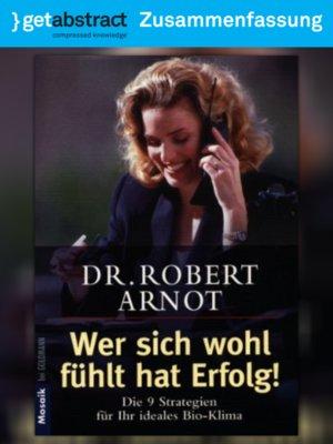 cover image of Wer sich wohl fühlt, hat Erfolg (Zusammenfassung)