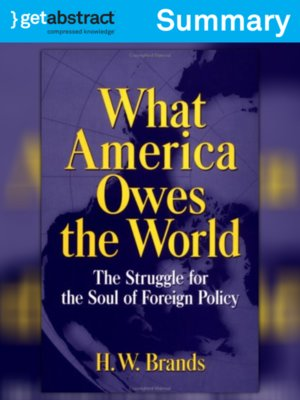 cover image of What America Owes the World (Summary)
