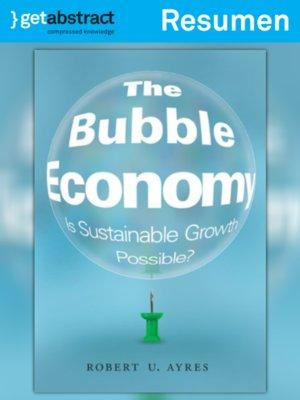 cover image of La economía de las burbujas (resumen)