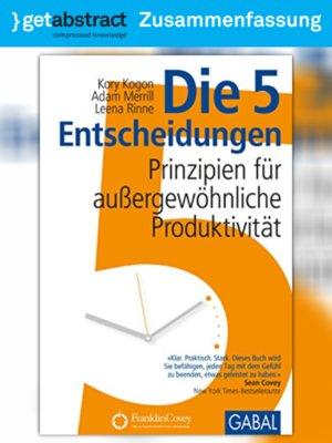 cover image of Die 5 Entscheidungen (Zusammenfassung)